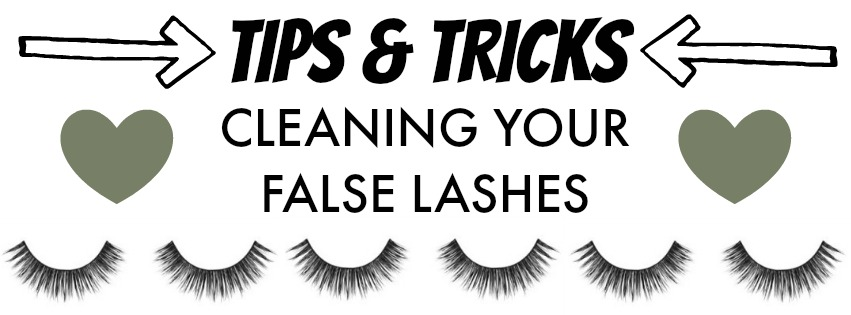 Tips and Tricks to cleaning your false lashes.